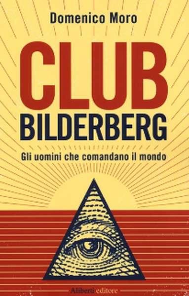 il-club-bilderberg-e-l-eplosione-del-debito-pubblico2